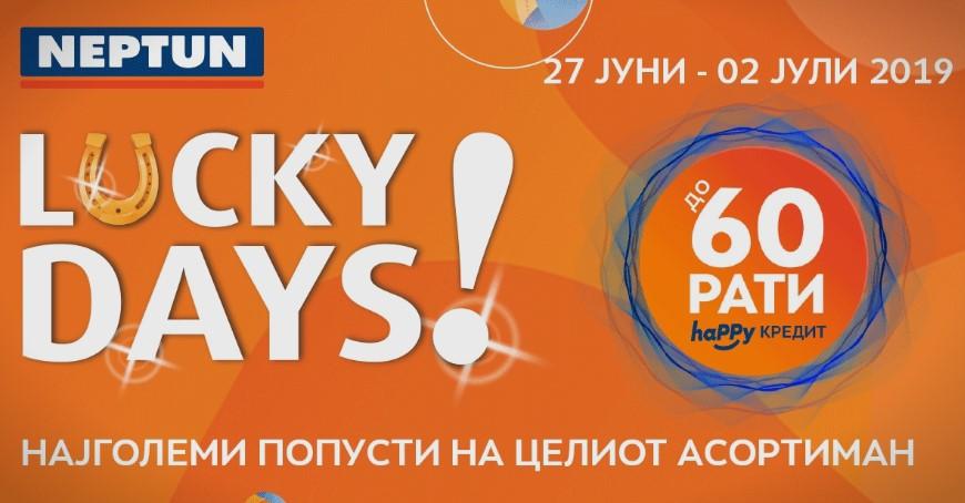 """""""Lucky days"""" во НЕПТУН од 27.06-02.07: Најголеми попусти на целиот асортиман!"""